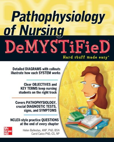 Pathophysiology of Nursing Demystified   2013 9780071772020 Front Cover
