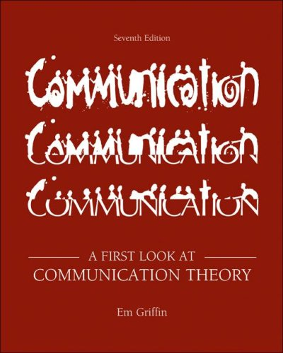 First Look at Communication Theory  7th 2009 edition cover
