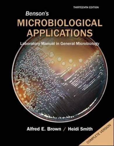 Benson's Microbiological Applications Complete Version  13th 2015 edition cover