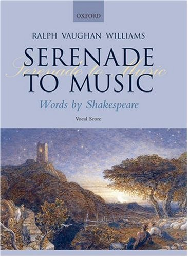 Serenade to Music  N/A 9780193360020 Front Cover