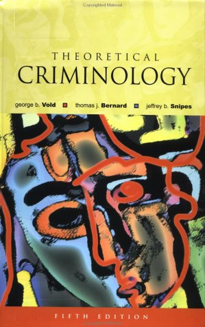 Theoretical Criminology  5th 2001 (Revised) edition cover