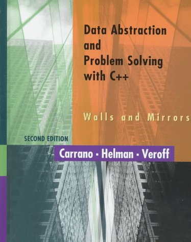 Data Abstraction and Problem Solving with C++ Walls and Mirrors  2nd 1998 edition cover