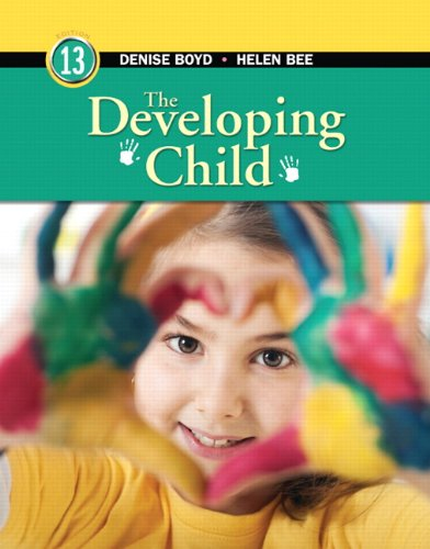 Developing Child  13th 2012 (Revised) edition cover