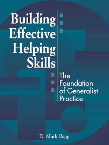 Building Effective Helping Skills The Foundation of Generalist Practice  2001 edition cover