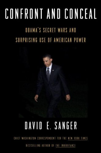 Confront and Conceal Obama's Secret Wars and Surprising Use of American Power  2012 edition cover