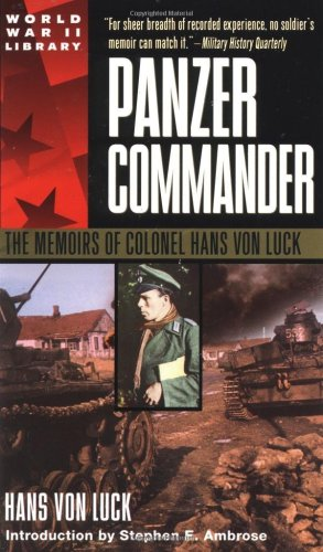 Panzer Commander The Memoirs of Colonel Hans Von Luck  1989 edition cover