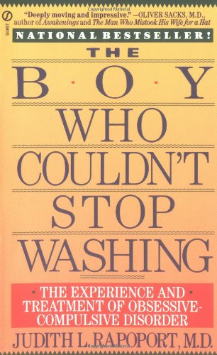 Boy Who Couldn't Stop Washing The Experience and Treatment of Obsessive-Compulsive Disorder N/A edition cover