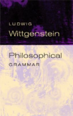 Philosophical Grammar  2nd 9780520245020 Front Cover
