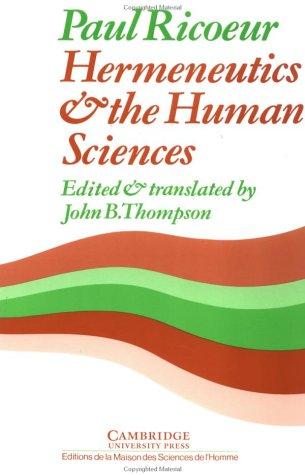 Hermeneutics and the Human Sciences Essays on Language, Action and Interpretation  1981 edition cover