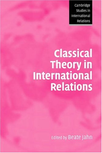 Classical Theory in International Relations   2006 edition cover