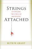 Strings Attached Untangling the Ethics of Incentives  2011 edition cover