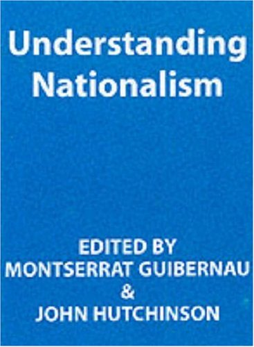 Understanding Nationalism   2001 9780745624020 Front Cover