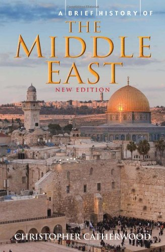 Brief History of the Middle East   2011 9780762441020 Front Cover