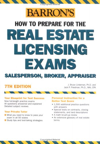 How to Prepare for the Real Estate Licensing Exams : Salesperson, Broker, Appraiser 7th 2005 9780764124020 Front Cover