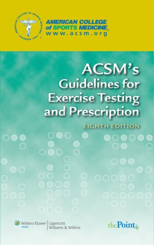 ACSM's Guidelines for Exercise Testing and Prescription  8th 2009 (Revised) 9780781769020 Front Cover
