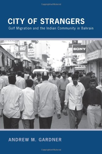 City of Strangers Gulf Migration and the Indian Community in Bahrain  2010 edition cover