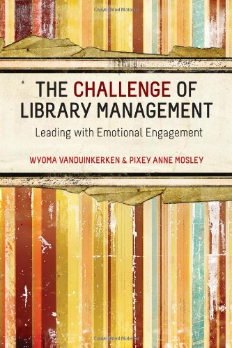 Challenge of Library Management Leading with Emotional Engagement  2011 edition cover