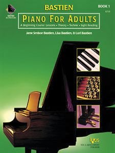Piano for Adults: A Beginning Course : Lessons, Theory, Technic, Sight Reading 1st 1999 9780849773020 Front Cover