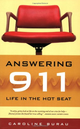 Answering 911 Life in the Hot Seat N/A edition cover