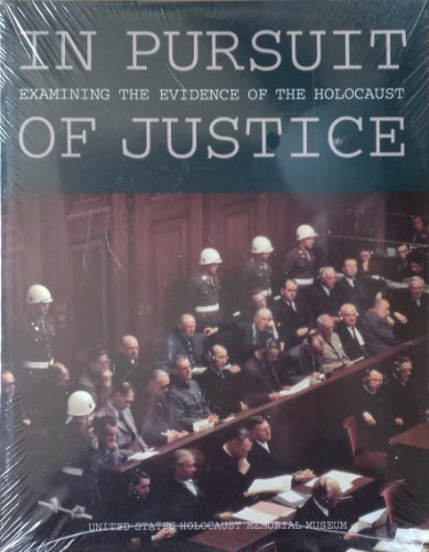In Pursuit of Justice : Examining the Evidence of the Holocaust 1st (Unabridged) edition cover