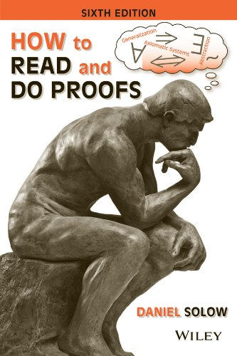 How to Read and Do Proofs An Introduction to Math Ematical Thought Processes 6th 2014 edition cover