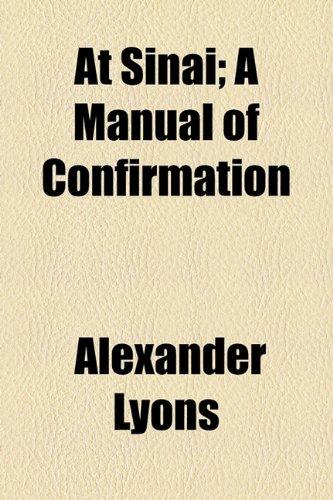 At Sinai; a Manual of Confirmation  2010 edition cover