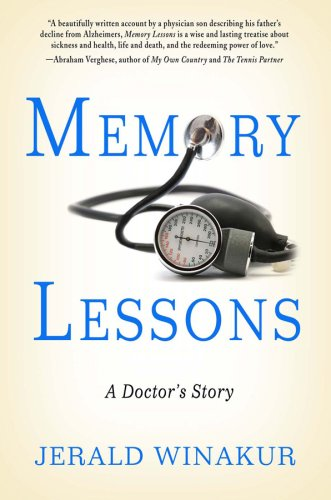 Memory Lessons A Doctor's Story N/A 9781401303020 Front Cover