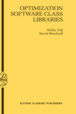 Optimization Software Class Libraries   2002 9781402070020 Front Cover