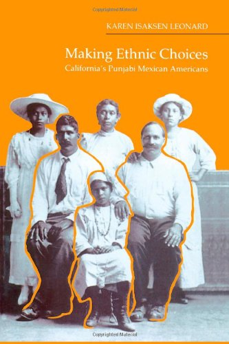 Making Ethnic Choices California's Punjabi Mexican Americans N/A 9781566392020 Front Cover