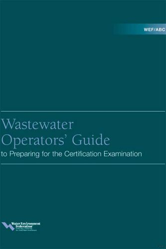 Wef/Abc Wastewater Operators' Guide to Preparing for the Certification Examination  2002 9781572782020 Front Cover