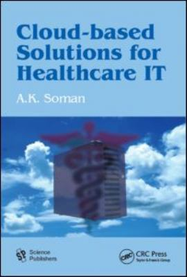 Cloud-Based Solutions for Healthcare IT   2011 edition cover