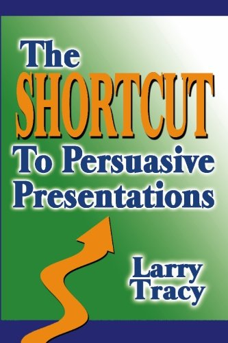 Shortcut to Persuasive Presentations  N/A edition cover