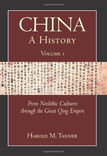 China, a History From Neolithic Cultures through the Great Qing Empire, (10,000 BCE - 1799 CE)  2010 edition cover