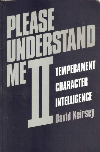 Please Understand Me II Temperament, Character, Intelligence 2nd 1998 (Revised) 9781885705020 Front Cover