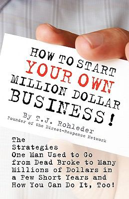 How to Start Your Own Million Dollar Business N/A 9781933356020 Front Cover