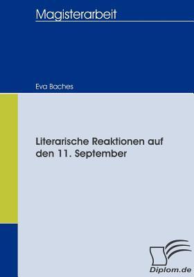 Literarische Reaktionen Auf Den 11 September   2008 9783836657020 Front Cover