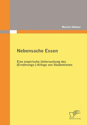 Nebensache Essen   2009 9783836673020 Front Cover