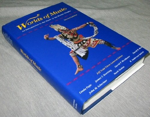 Worlds of Music : An Introduction to the Music of the World's Peoples 2nd 9780028726021 Front Cover