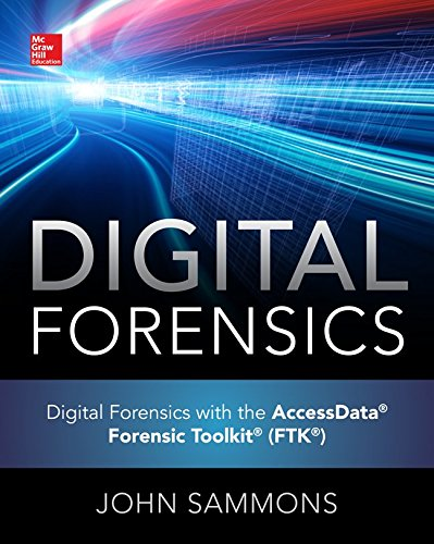 Digital Forensics With the Accessdata Forensic Toolkit (Ftk):   2015 9780071845021 Front Cover