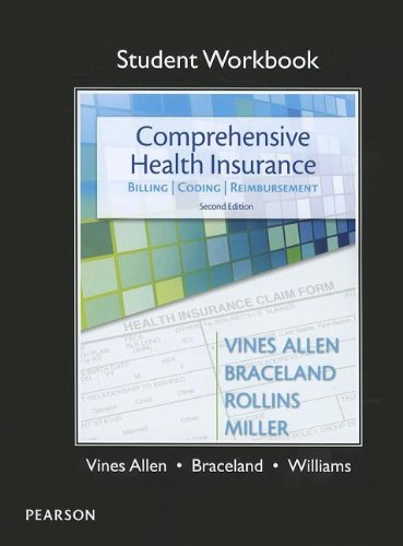 Student Workbook for Comprehensive Health Insurance Billing, Coding and Reimbursement 2nd 2013 (Revised) 9780132973021 Front Cover