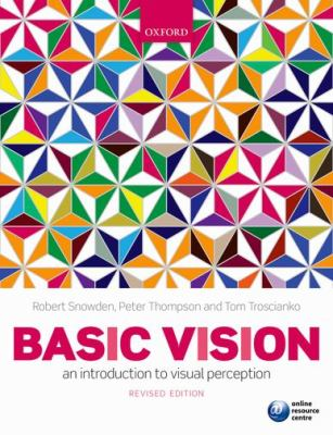 Basic Vision An Introduction to Visual Perception 2nd 2011 (Revised) edition cover