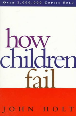 How Children Fail   1995 (Revised) edition cover