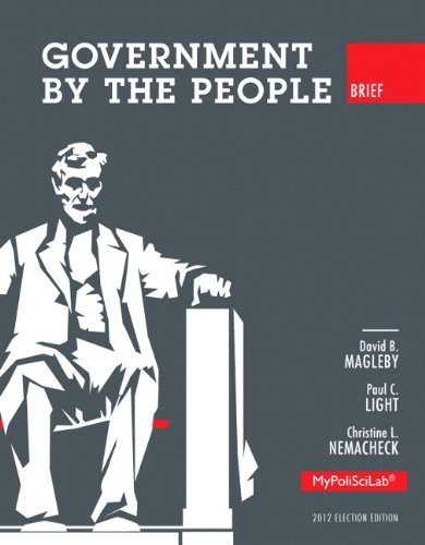 Government by the People, Brief 2012 Election Edition, Books a la Carte Edition  10th 2014 edition cover