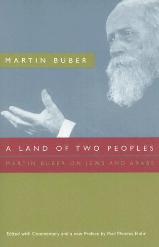 Land of Two Peoples Martin Buber on Jews and Arabs 2nd 2005 9780226078021 Front Cover