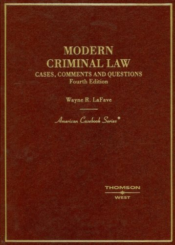 Modern Criminal Law Cases, Comments and Questions 4th 2006 (Revised) edition cover