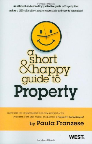 Short and Happy Guide to Property   2011 9780314274021 Front Cover