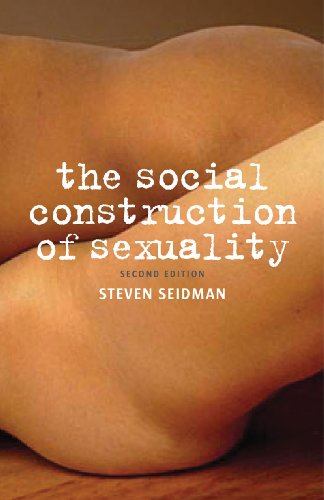 Social Construction of Sexuality  2nd 2010 edition cover