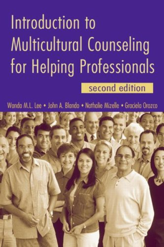 Introduction to Multicultural Counseling for Helping Professionals  2nd 2007 (Revised) edition cover