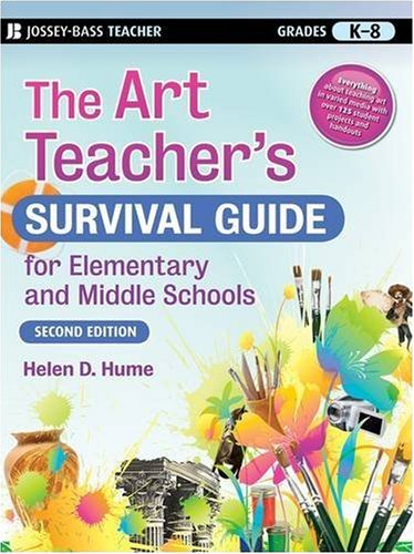 Art Teacher's Survival Guide for Elementary and Middle Schools  2nd 2008 edition cover