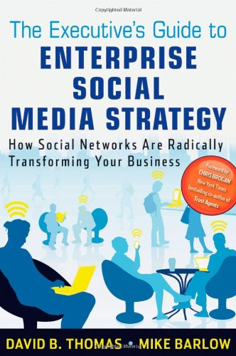 Executive's Guide to Enterprise Social Media Strategy How Social Networks Are Radically Transforming Your Business  2011 9780470886021 Front Cover